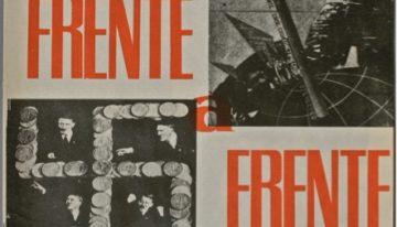"""Diálogos """"Frente a Frente"""". Interlocución y militancia en la revista de la Liga de Escritores y Artistas Revolucionarios"""